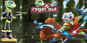 Roger & Out